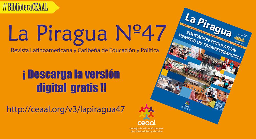 Ya salió La Piragua 47